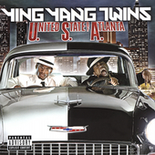 Ying Yang Twins: USA (United State of Atlanta) [PA]
