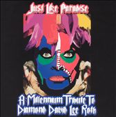 Various Artists: Just Like Paradise: A Tribute to Diamond David Lee Roth