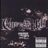 Cypress Hill: Greatest Hits from the Bong [PA]
