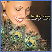 Temika Moore: Moment of Truth *