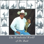 Dr. Tom Butt: The Wonderful World of Dr. Butt