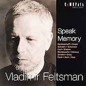 Speak Memory - Rachmaninov, Chopin, et al / Feltsmann