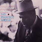 Thelonious Monk: San Francisco Holiday