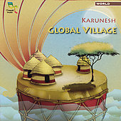 Karunesh: Global Village