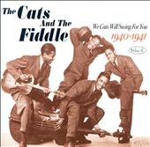 The Cats & the Fiddle: We Cats Will Swing for You, Vol. 2: 1940-1941