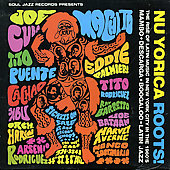 Various Artists: Nu Yorica Roots!: The Rise of Latin Music in New York City in the 1960's