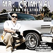 Mr. Criminal: Stay on the Streets [PA]