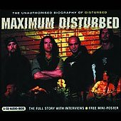Disturbed: Maximum Disturbed