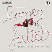 Prokofiev: Romeo and Juliet Suites / Litton, Bergen PO