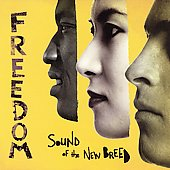 Sound of the New Breed: Freedom