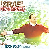Israel/Israel & New Breed: A Deeper Level: Live