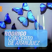 Instant Classics - Rodrigo: Concerto de Aranjuez