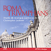 Roma Triumphans / Christopher Jackson, Studio de musique de Montr&#233;al