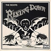 The Roots: Rising Down [PA]