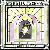 Mahalia Jackson: Gospel Queen [Acrobat]