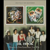 Dr. Hook: Pleasure & Pain/Sometimes You Win