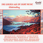 Various Artists: The Golden Age of Light Music: Globetrotting
