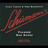 Fumio Yasuda/Theo Bleckmann: Schumann's Favored Bar Songs [Digipak] *