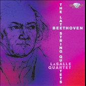 Beethoven: The Late String Quartets / LaSalle Quartet