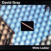 David Gray: White Ladder [UK]