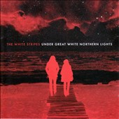 The White Stripes: Under Great White Northern Lights [Bonus DVD]