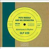 Pete Rugolo/Pete Rugolo & His Orchestra: Adventures in Rhythm