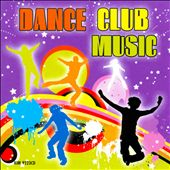 Various Artists: Dance Club Music