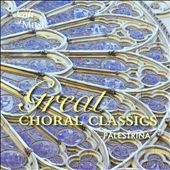 Great Choral Classics: Palestrina