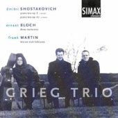 Shostakovich: Piano Trios Opp. 8 & 67; Ernest Bloch: Three Nocturnes; Frank Martin: Trio on Irish Folktunes