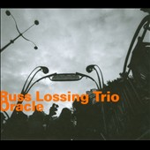 Russ Lossing Trio/Russ Lossing: Oracle