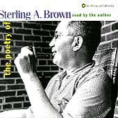 Sterling A. Brown: The Poetry of Sterling A. Brown