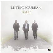 Le Trio Joubran: As F&#226;r [Digipak]