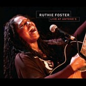 Ruthie Foster: Live at Antone's [Digipak]