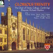 Glorious Trinity / Marlow, Choir of Trinity College