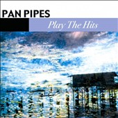 Panpipes: Nancy & Phil Tobias Play the Hits