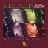 Steve Kuhn (Piano): Seasons of Romance