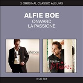 Alfie Boe: Alfie Boe: Onward / La Passione