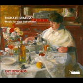 Richard Strauss: Music for Wind Instruments / Octophoros, Paul Dombrecht