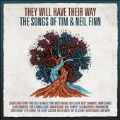 Various Artists: They Will Have Their Way: The Songs of Tim & Neil Finn