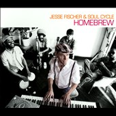 Soul Cycle/Jesse Fischer (Producer/Composer): Homebrew *