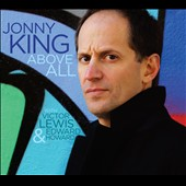 Jonny King: Above All [Digipak] *