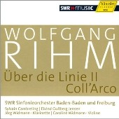 Wolfgang Rihm: Uber die Linie II; Coll'Arco / Jorg Widmann, clarinet; Caroline Widmann, violin