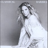 Barbra Streisand: Classical Barbra