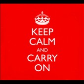 Keep Calm and Carry On [2 CD]
