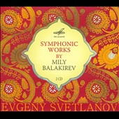 Mily Balakirev - Overture on a Spanish March; Overtures on three Russian songs; King Lear / Svetlanov
