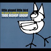 Todd Bishop: Little Played Little Bird: The Music of Ornette Coleman [Digipak] *