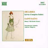 Delibes: Sylvia;  Saint-Sa&eacute;ns: Henry VIII / Mogrelia, et al
