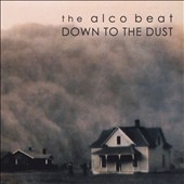Alco Beat: Down to the Dust
