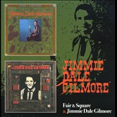 Jimmie Dale Gilmore: Fair & Square/Jimmie Dale Gilmore *