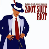 Judge Jive & The Court Jesters: Zoot Suit Riot